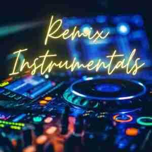 Remix Instrumentals